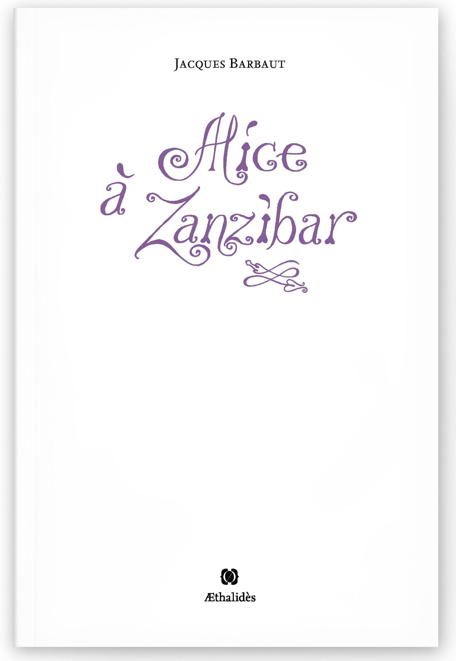 Alice à Zanzibar - 1ere de couv