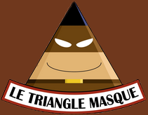 triangle masqué